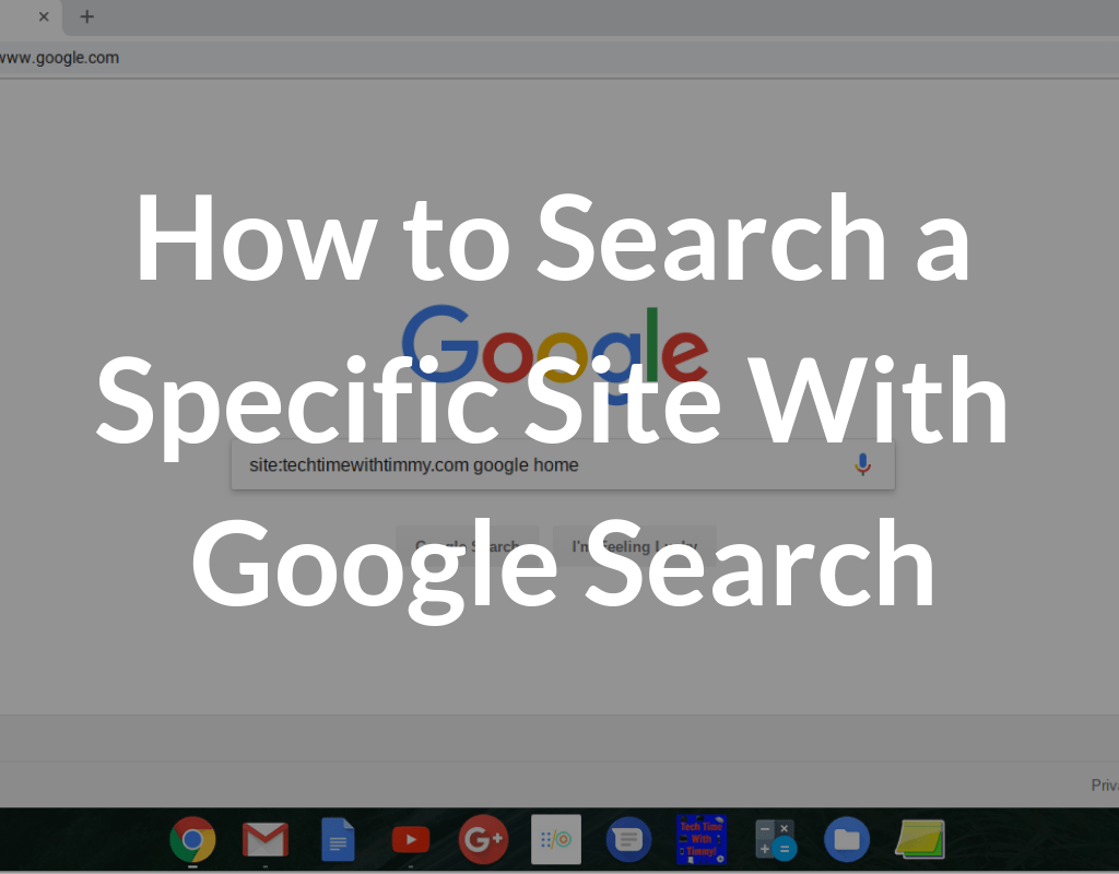 How to Search a Specific Site With Google Search