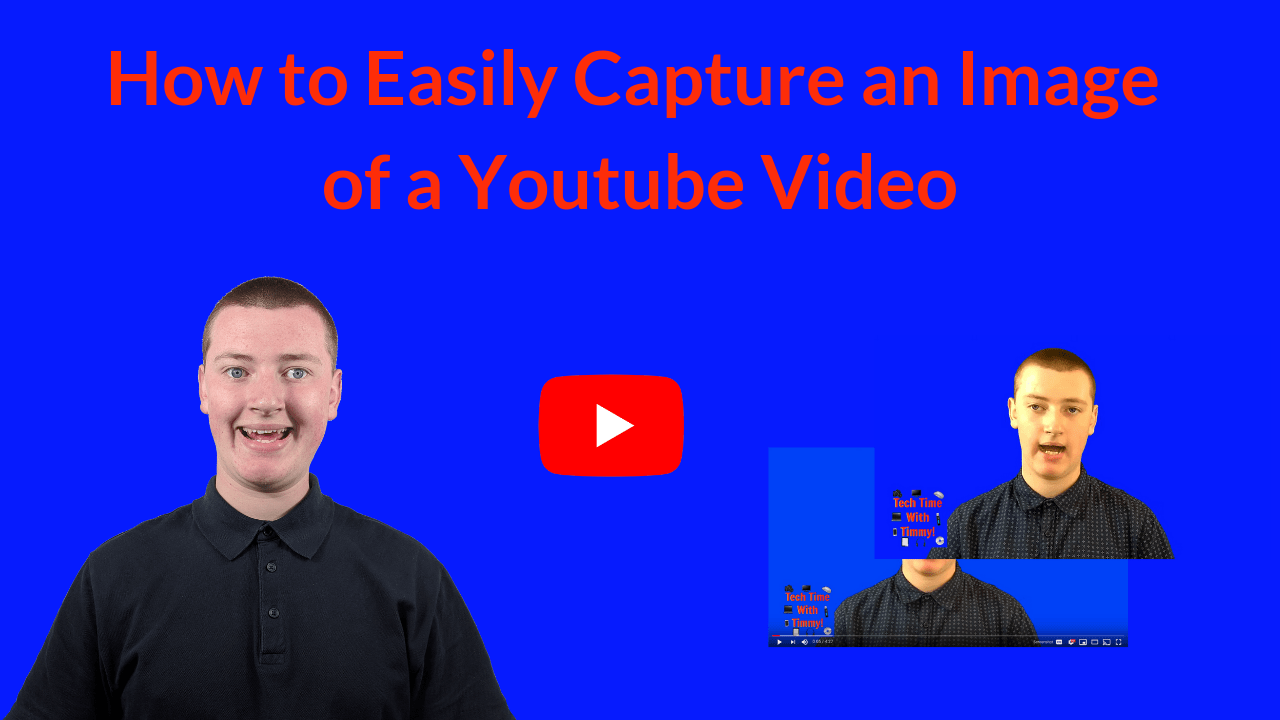 How to Easily Capture an Image of a Youtube Video