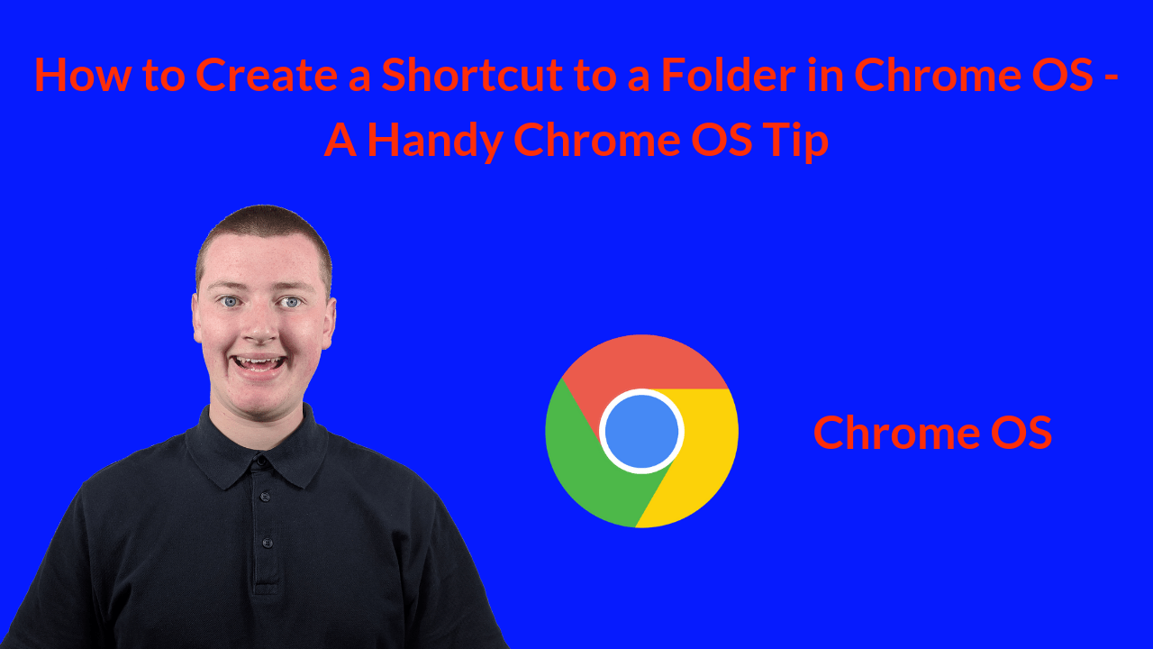 How to Create a Shortcut to a Folder in Chrome OS - A Handy Chrome OS Tip