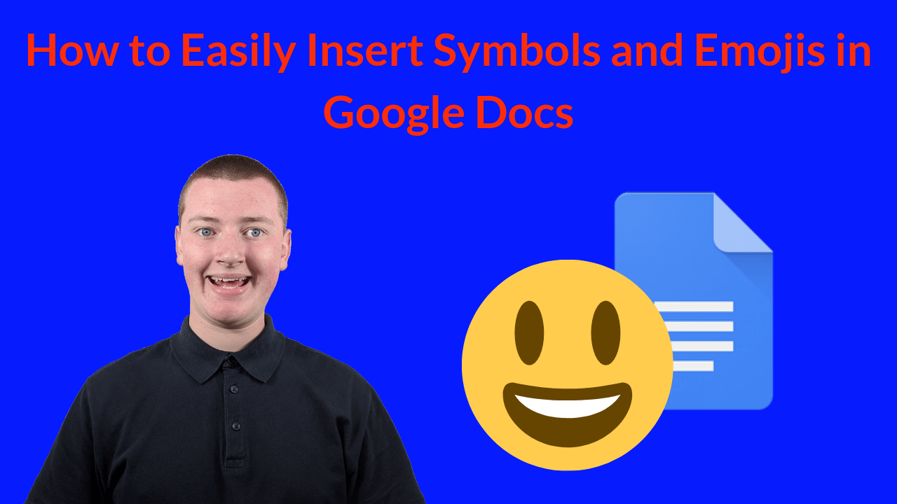 How to Easily Insert Symbols and Emojis in Google Docs.