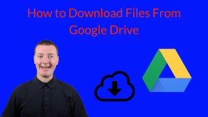 How to Download Files From Google Drive