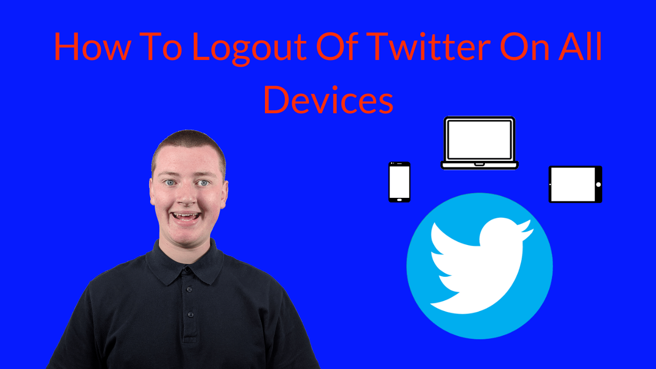 How To Logout Of Twitter On All Devices