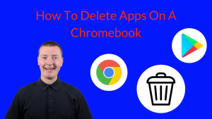 How To Delete Apps On A Chromebook